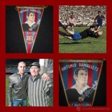 Coleccionismo deportivo: BANDERIN HOMENAJE ANTONI RAMALLETS FIRMADO. GOALKEEPER FC BARCELONA SIGNED. Lote 42397264