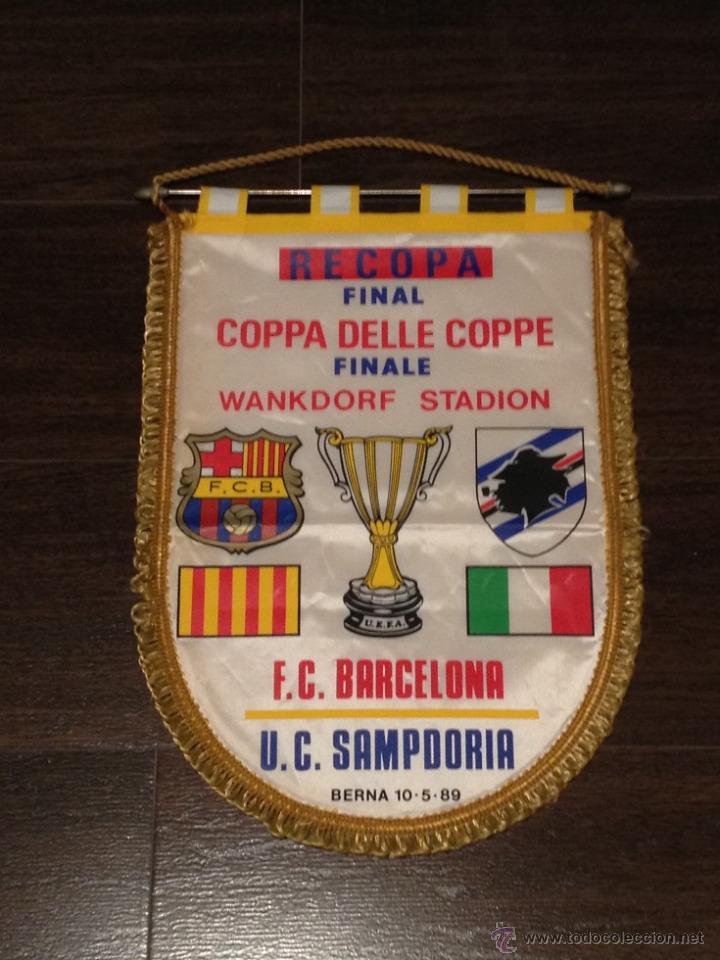 BANDERIN FINAL RECOPA DE EUROPA 1989 : FC BARCELONA VS UC SAMPDORIA (Coleccionismo Deportivo - Banderas y Banderines de Fútbol)