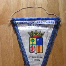 Coleccionismo deportivo: BANDERIN FEDERACION ARAGONESA DE FUTBOL, IV DIA DEL FUTBOL JUVENIL, 1979. Lote 42626557