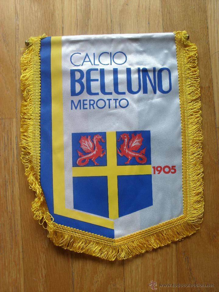 BANDERIN CALCIO BELLUNO MEROTTO (Coleccionismo Deportivo - Banderas y Banderines de Fútbol)