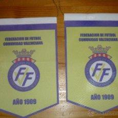 Coleccionismo deportivo: 2 BANDERINES OFICIALES FEDERACION VALENCIANA DE FUTBOL. Lote 42631559