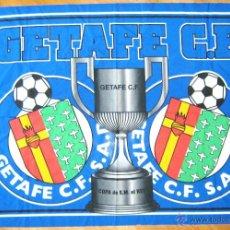 Coleccionismo deportivo: BANDERA FLAG GRANDE BIG GETAFE CF PARA COPA DEL REY 142 X 98 CM, A ESTRENAR TOP. Lote 42771628