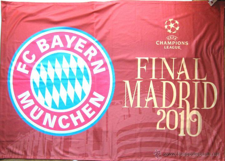 BANDERA FLAG BIG GRANDE BAYERN MUNCHEN 100X68 CM CHL FINAL MADRID10 OFICIAL UEFA (Coleccionismo Deportivo - Banderas y Banderines de Fútbol)
