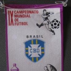 Coleccionismo deportivo: BANDERIN MUNDIAL MEXICO 70 - BRASIL - PUBLICIDAD BIO BLANCOL. Lote 44054586