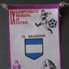Coleccionismo deportivo: BANDERIN MUNDIAL MEXICO 70 - EL SALVADOR - PUBLICIDAD BIO BLANCOL. Lote 251347355
