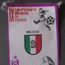 Coleccionismo deportivo: BANDERIN MUNDIAL MEXICO 70 - MEJICO - PUBLICIDAD BIO BLANCOL. Lote 44054647