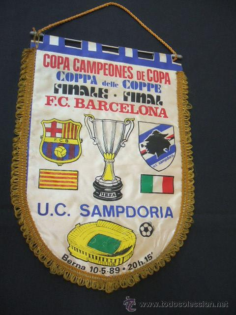 BANDERIN FINAL RECOPA DE EUROPA - F.C. BARCELONA - SAMPDORIA - 1989 - BERNA - (Coleccionismo Deportivo - Banderas y Banderines de Fútbol)