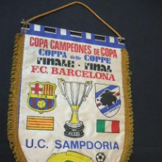Coleccionismo deportivo: BANDERIN FINAL RECOPA DE EUROPA - F.C. BARCELONA - SAMPDORIA - 1989 - BERNA - . Lote 44335743
