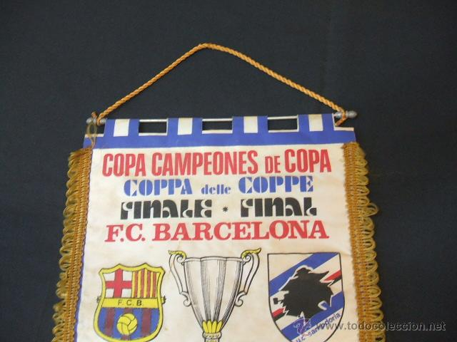 Coleccionismo deportivo: BANDERIN FINAL RECOPA DE EUROPA - F.C. BARCELONA - SAMPDORIA - 1989 - BERNA - - Foto 2 - 44335743