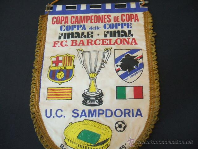 Coleccionismo deportivo: BANDERIN FINAL RECOPA DE EUROPA - F.C. BARCELONA - SAMPDORIA - 1989 - BERNA - - Foto 3 - 44335743