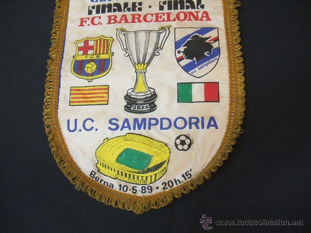 Coleccionismo deportivo: BANDERIN FINAL RECOPA DE EUROPA - F.C. BARCELONA - SAMPDORIA - 1989 - BERNA - - Foto 4 - 44335743