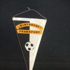 Coleccionismo deportivo: BANDERIN - EINTRACHT FRANKFURT - . Lote 44336026