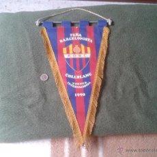 Coleccionismo deportivo: BANDERIN BANDERA BANDEROLA PEÑA BARCELONISTA COLLBLANC TORNEO INTERNACIONAL 1990 A.D.B.C. BARÇA CLUB. Lote 47469794