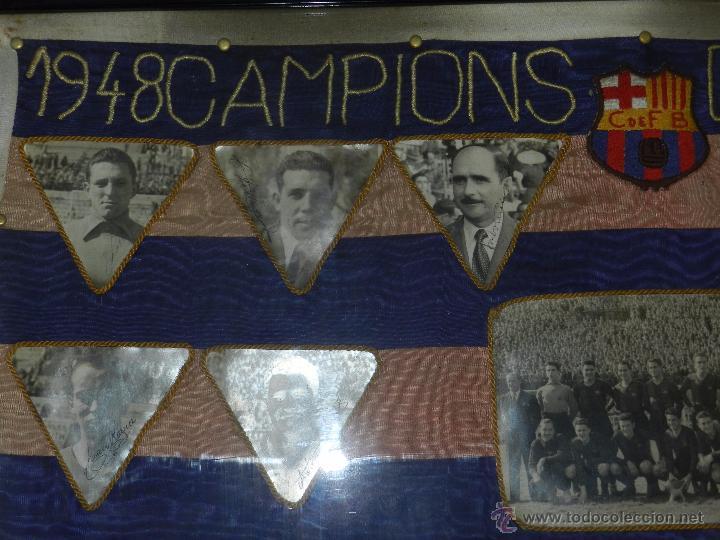 Coleccionismo deportivo: CF BARCELONA - BANDERA ENMARCADA CF BARCELONA CAMPEON DE ESPAÑA 1948 - 1949, FOTOGRAFIAS DEDICADAS - Foto 2 - 48630746