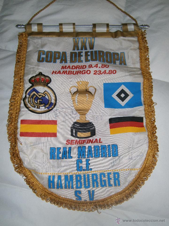 XXV SEMIFINAL COPA DE EUROPA R. MADRID HAMBURGO - BANDERÍN FIRMADO POR JUGADORES DEL MADRID. 1980 (Coleccionismo Deportivo - Banderas y Banderines de Fútbol)
