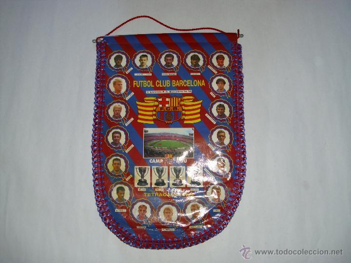 BANDERIN OFICIAL FC BARCELONA TEMPORADA 1994 1995 (MEDIDAS 30 X 45 CM) TETRACAMPIONS (Coleccionismo Deportivo - Banderas y Banderines de Fútbol)