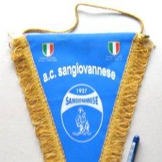 Coleccionismo deportivo: BANDERIN PENNANT AC SANGIOVANNESE ITALIA ITALY ORIGINAL 27 X 21 CM BUEN ESTADO . Lote 49879299
