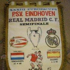 Coleccionismo deportivo: BANDERIN ORIGINAL XXXIII EUROPACUPS PSV EINDHOVEN REAL MADRID. SEMIFINAL. 1988 BERNABEU.. Lote 51733176