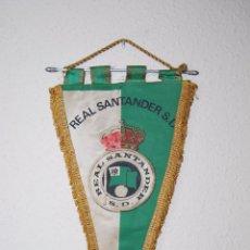 Coleccionismo deportivo: BANDERÍN REAL SANTANDER S. D. - RACING DE SANTANDER - CANTABRIA - FÚTBOL - AÑOS 60-70. Lote 52482393