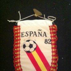 Coleccionismo deportivo: ANTIGUO BANDERIN MUNDIAL ESPAÑA 82. . Lote 52519011