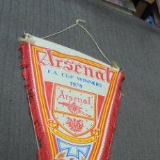 Coleccionismo deportivo: ANTIGUO BANDERIN - ARSENAL - F.A. CUP WINNERS 1979 - . Lote 52675133