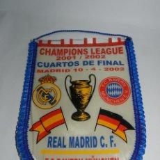 Coleccionismo deportivo: BANDERIN DE LA CHAMPIONS LEAGUE, CUARTOS DE FINAL, REAL MADRID / BAYERN MUNCHEN, MADRID 10/4/2002 - . Lote 52833347