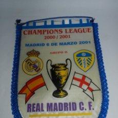 Coleccionismo deportivo: BANDERIN DE LA CHAMPIONS LEAGUE, GRUPO D, REAL MADRID / LEEDS UNITED - AÑO 2000 / 2001 - MIDE 41 X 3. Lote 52833579