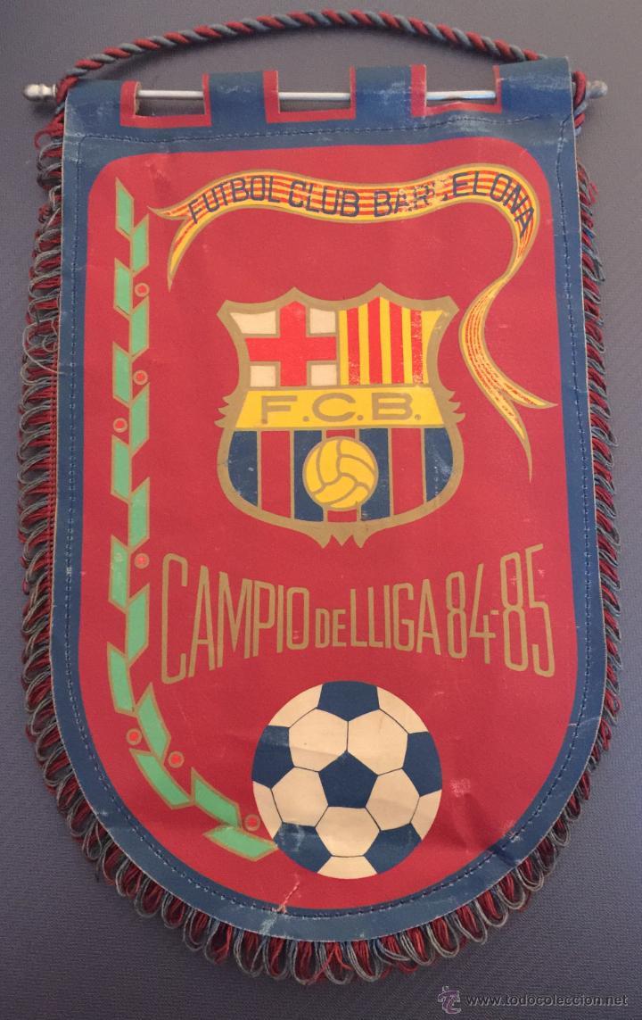 BANDERIN FC BARCELONA CAMPEON TEMPORADA 84-85 (Coleccionismo Deportivo - Banderas y Banderines de Fútbol)