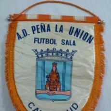 Coleccionismo deportivo: BANDERIN FUTBOL ASOCIACION DEPORTIVA PEÑA LA UNION FUTBOL SALA CALATAYUD (ZARAGOZA). Lote 53335363
