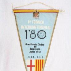 Coleccionismo deportivo: BANDERÍN DE TELA - 1ER TORNEO INTERCONTINENTAL. 1,80 GRAN PREMIO CIUDAD DE BARCELONA - AÑO 1967. Lote 53346275