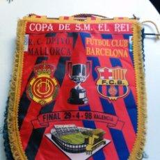 Coleccionismo deportivo: BANDERÍN FINAL COPA DEL REY 1998 FC BARCELONA-RCD MALLORCA. Lote 53820801