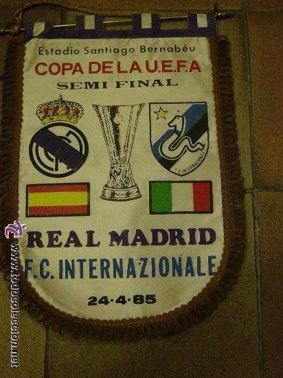 BANDERIN ORIGINAL. FUTBOL. BERNABEU. COPA UEFA SEMI FINAL. REAL MADRID F.C. INTERNACIONALES 1985 (Coleccionismo Deportivo - Banderas y Banderines de Fútbol)
