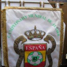 Coleccionismo deportivo: BANDERÍN OFICIAL DEL CAMPEONATO MUNDIAL DE FÚTBOL ESPAÑA 82 (PIEZA DE MUSEO). Lote 54186742