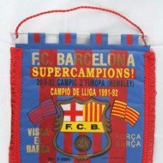 Coleccionismo deportivo: BANDERÍN DE TELA - CLUB DE FÚTBOL / CF BARCELONA. SUPERCAMPIONS! 1991-1992 - 40 X 28 CM. Lote 54685234