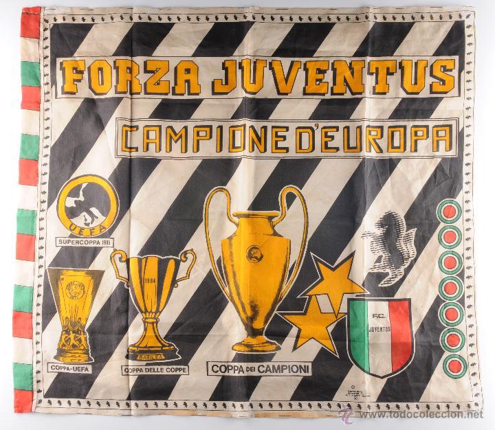 BANDERA FORZA JUVENTUS CAMPIONE D'EUROPA (Coleccionismo Deportivo - Banderas y Banderines de Fútbol)