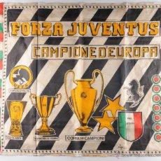 Coleccionismo deportivo: BANDERA FORZA JUVENTUS CAMPIONE D'EUROPA. Lote 54748786
