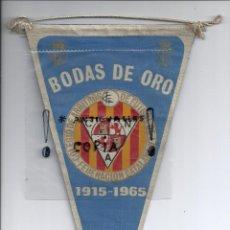 Coleccionismo deportivo: BANDERIN COLEGIO ARBITROS FEDERACION CATALANA FUTBOL BODAS DE ORO,AÑO 1965. Lote 54948934