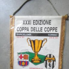 Coleccionismo deportivo: BANDERIN FUTBOL SEMIFINAL COPA EUROPA 1991 BARCELONA FC BARCA JUVENTUS TURIN. Lote 55553068