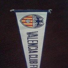 Colecionismo desportivo: BANDERÍN DEL VALENCIA, C.F., DE LOS AÑOS 60-70. PERFECTO ESTADO.. Lote 55780084