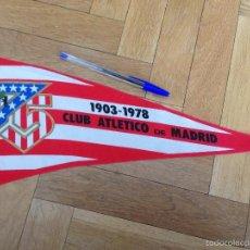 Coleccionismo deportivo: BANDERIN CLUB ATLETICO DE MADRID 75 ANIVERSARIO 1903 1978. Lote 56374101