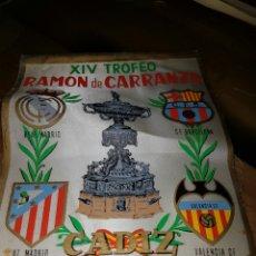 Coleccionismo deportivo: BANDERIN 1960 RAMON DE CARRANZA. Lote 110197216