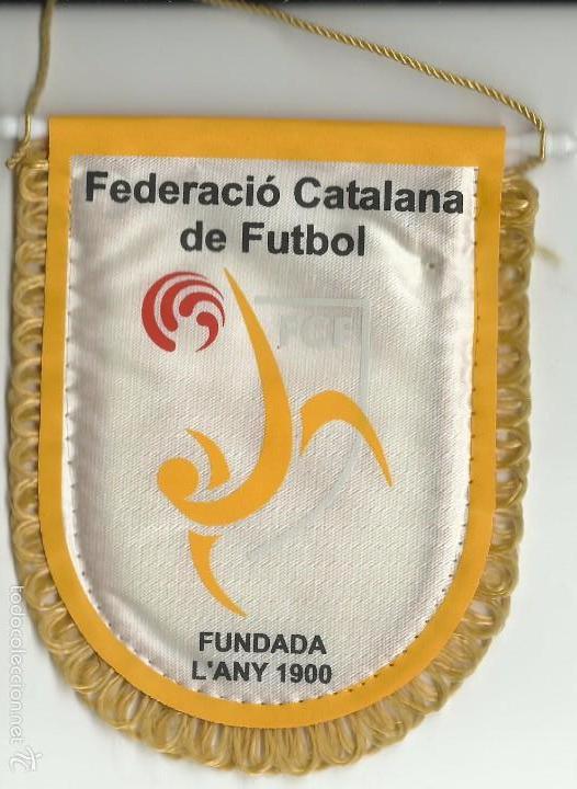 BANDERIN DE LA FEDERACIÓN CATALANA DE FUTBOL (Coleccionismo Deportivo - Banderas y Banderines de Fútbol)