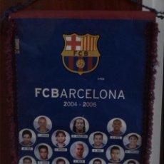 Coleccionismo deportivo: BANDERIN F.C. BARCELONA 2004-05. Lote 58683092
