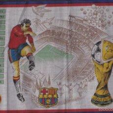 Coleccionismo deportivo: PAÑUELO CONMEMORATIVO IMAUGURACION MUNDIAL 82 BARCELONA ESPAÑA . Lote 59261245