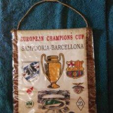Coleccionismo deportivo: BANDERÍN FINAL COPA DE EUROPA SAMPDORIA BARCELONA FÚTBOL. Lote 60408159