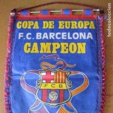Coleccionismo deportivo: BANDERIN DEL FC BARCELONA CAMPEON COPA DE EUROPA 20 MAYO 1992 LONDRES. Lote 61459651