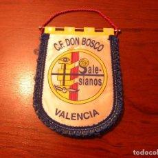 Coleccionismo deportivo: BANDERIN DE CF DON BOSCO DE VALENCIA. Lote 63382248