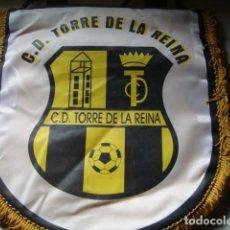 Coleccionismo deportivo: BANDERIN C.D. TORRE DE LA REINA. Lote 63433044