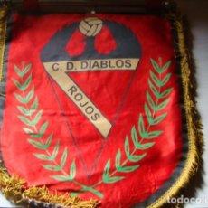 Coleccionismo deportivo: BANDERIN C.D. DIABLOS ROJOS. Lote 63433096
