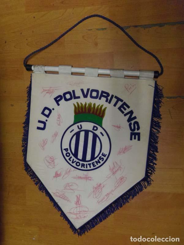 Coleccionismo deportivo: banderin u.d. polvoritense futbol muy buenos acabados es grueso - firmado por los jugadores - Foto 2 - 69052265